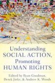 Understanding Social Action Promoting Human Rights Goodman Jinks Woods